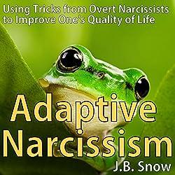 Adaptive Narcissism