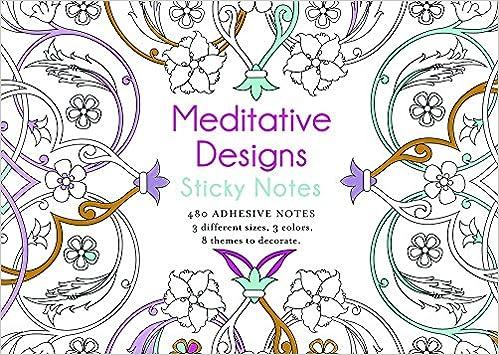 Meditative Designs Sticky Notes Lark Crafts 9781454709565 Amazon Books