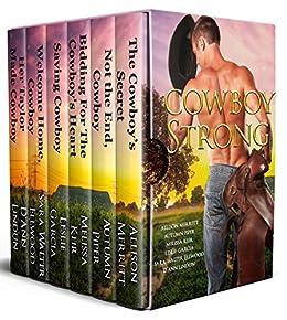 Cowboy Strong (Cowboy Up Book 5) by [Merritt, Allison, Garcia, Leslie, Keir, Melissa, Piper, Autumn, Ellwood, Sara Walter, Lindun, D'Ann]