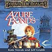 Azure Bonds: Forgotten Realms: Finder's Stone, Book 1 | Kate Novak, Jeff Grubb