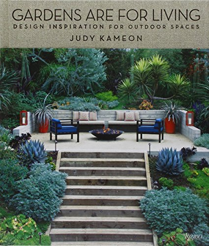 Gardens Are For Living: Design Inspiration for Outdoor Spaces (Outdoor Room Design Ideas)