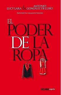 El poder de la ropa (Spanish Edition)