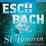 Submarin (Saha 2) | Andreas Eschbach