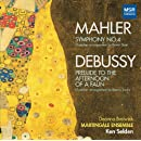 Mahler: Symphony No.4 in G major (chamber arrangement: Erwin Stein); Debussy: Prelude to the Afternoon of a Faun (chamber arrangement: Benno Sachs)