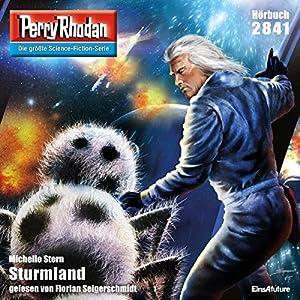 Sturmland (Perry Rhodan 2841) Hörbuch