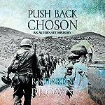 Push Back Choson | Richard Brown