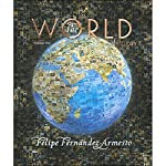 VangoNotes for The World: A History, 1/e, Vol. 1 | Felipe Fernandez-Armesto