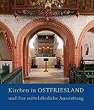 Kirchen in Ostfriesland: Die mittelalterliche Ausstattung