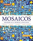 Mosaicos Volume 1 6th Edition