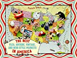img - for The Best Flea, Antique, Vintage, and New-Style Markets in America book / textbook / text book