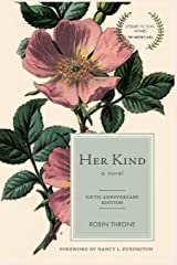 Her Kind Paperback