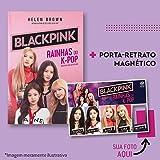 Blackpink - Rainhas do K-Pop + Porta retrato magnético
