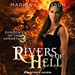 Rivers of Hell: Shadows of the Immortals, Book 3 | Marina Finlayson