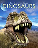 img - for Dinosaurs: Amazing Pictures & Fun Facts on Animals in Nature book / textbook / text book