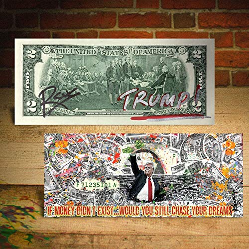 DONALD J TRUMP * Money and Dreams * Official $2 U.S. Bill - HAND-SIGNED by Rency