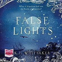 False Lights Audiobook by K. J. Whittaker Narrated by Emma Spurgin-Hussey
