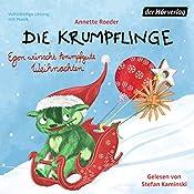 Egon wünscht krumpfgute Weihnachten (Die Krumpflinge 7) | Annette Roeder