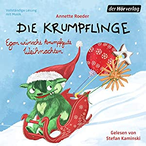 Egon wünscht krumpfgute Weihnachten (Die Krumpflinge 7) Hörbuch