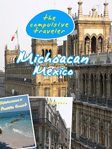 The Compulsive Traveler - Michoacan