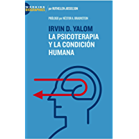 Irvin D. Yalom: La Psicoterapia y la Condición Humana (Working Biographies)