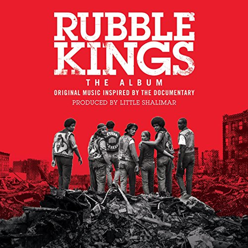 Rubble Kings: The Album [Explicit]