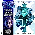 Doctor Who - The Lost Stories - Earth Aid Hörbuch von Andrew Cartmel, Ben Aaronovitch Gesprochen von: Sylvester McCoy, Sophie Aldred, Beth Chalmers, Paterson Joseph, Ingrid Oliver