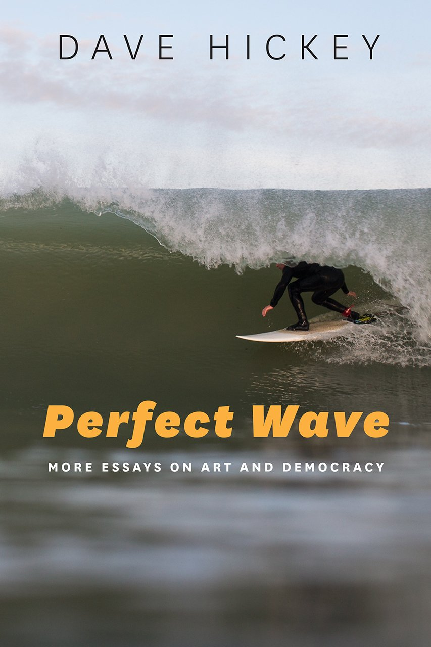 perfect-wave-more-essays-on-art-and-democracy