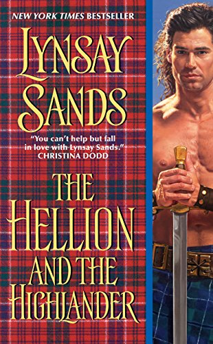 The Hellion and the Highlander (2010) - Lynsay Sands