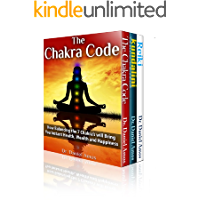 Chakra Healing: The Secret Code To Incredible Health, Amazing Wealth and Happiness Through Kundalini, Reiki and Chakra Healing (kundalini yoga, the third ... chakra lights Book 1) (English Edition)