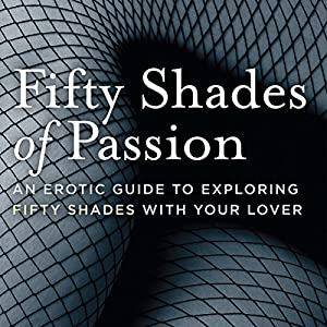 Fifty Shades of Passion Audiobook