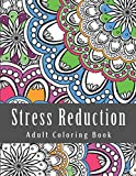 Stress Reduction Adult Coloring Book