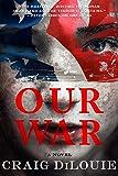 Our War: A Novel