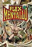 Flex Mentallo: Man of Muscle Mystery...