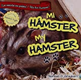 img - for Mi Hamster/My Hamster (Las Mascotas Son Geniales! / Pets Are Awesome!) (Spanish Edition) book / textbook / text book