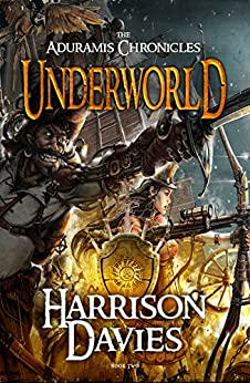 Underworld: (The Aduramis Chronicles - Book 2) by [Davies, Harrison]