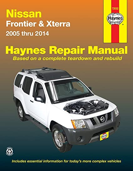 amazon com haynes 72032 nissan frontier and xterra repair manual rh amazon com 2001 Nissan Xterra 1997 Nissan Xterra