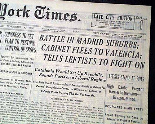 - BATTLE OF MADRID Nationalists Assault BEGINS Francisco Franco 1936 Newspaper THE NEW YORK TIMES, November 8, 1936