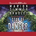 Star of Danger Audiobook by Marion Zimmer Bradley Narrated by Jonathan Davis