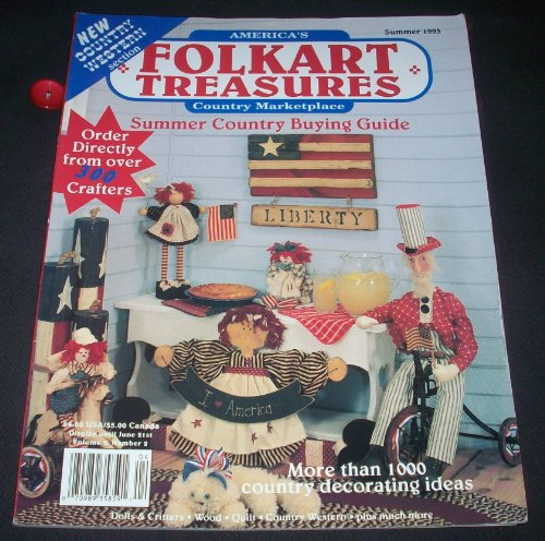 (American's Folkart Treasures Country Marketplace Summer 1993 (Volume 3, Number 2))