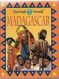 Madagascar (Festivals of the World)