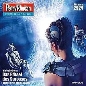 Das Rätsel des Sprosses (Perry Rhodan 2924) Hörbuch