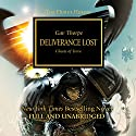 Deliverance Lost: The Horus Heresy, Book 18 Audiobook by Gav Thorpe Narrated by Gareth Armstrong