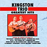 Kingston Trio  Greatest Hits