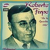 De La Guardia Vieja by ROBERTO FIRPO (1996-03-05)