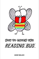 How to Catch the Reading Bug (Rhymes With Art - Learn Cartooning the Fun Way Book 9) Kindle Edition