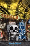 A Small Free Kiss in the Dark, Glenda Millard, 082342264X