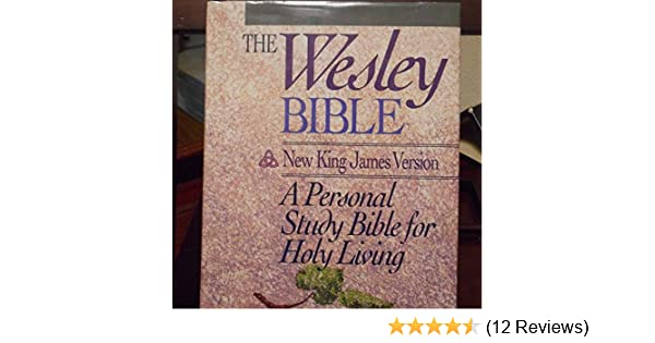 Holy bible wesley new king james version nelsonword publishing holy bible wesley new king james version nelsonword publishing group 9780840727343 amazon books fandeluxe Choice Image