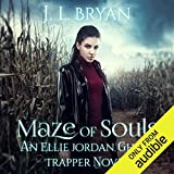 Maze of Souls: Ellie Jordan, Ghost Trapper