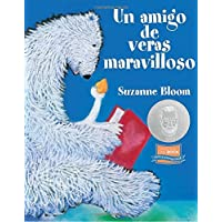 A Splendid Friend, Indeed (Spanish) (Bear and Goose Stories)