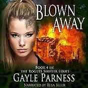 Blown Away: Rogues Shifter Series, Book 4 | Gayle Parness
